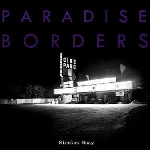 Paradise Borders CD Nicolas Guay